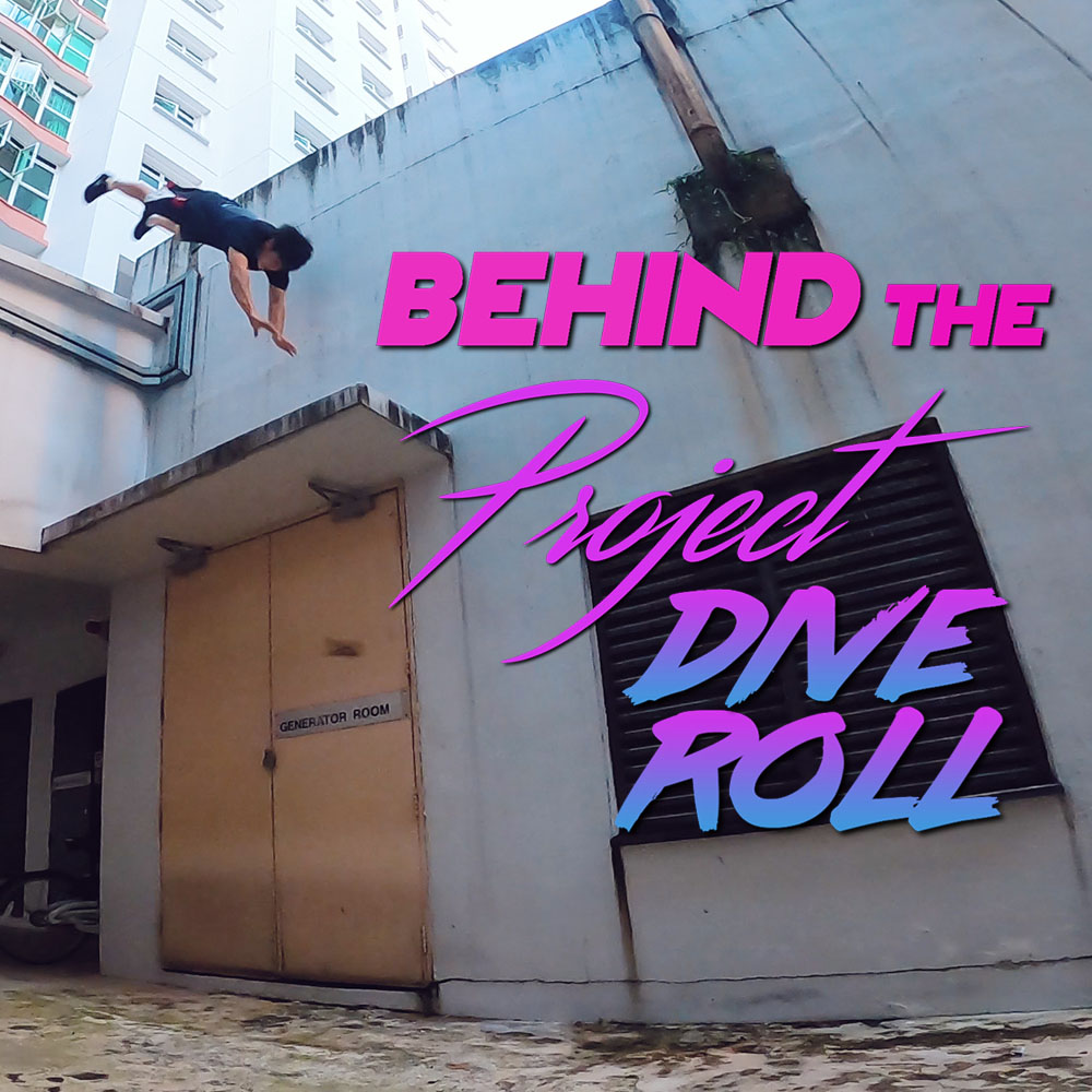Behind The Project Dive Roll 2